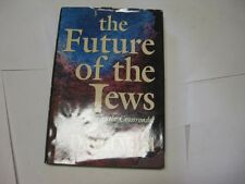 The Future of the Jews, A People at the Crossroads?