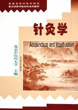 Acupuncture & Moxibustion (English & Chinese bilingual)