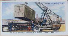 No.37 MOBILE CRANE HANDLING CONTAINER TR Railway Equipment W.D.& H.D. Wills 1938