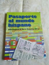 Pasaporte al mundo hispano  by J Englland & N Gonzalez Oliver 2006  CD Used exc
