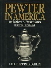 Antique American Pewter - History Development Makers Marks / Scarce Book