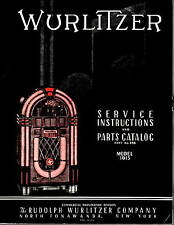 Wurlitzer Service Instructions and Parts Catalog