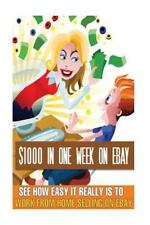 $1000 in a Week on EBay by John King (2016, eBook on CD)