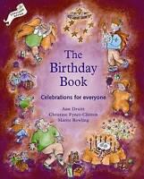 Birthday Book. Celebrations for Everyone by Druitt, Ann|Clinton, Christine (Pape