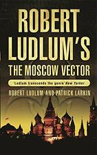 ROBERT LUDLUM ____ THE MOSCOW VECTOR ____ BRAND NEW ___ FREEPOST UK