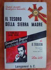 LIBRO BRUNO TRAVEN - IL TESORO DELLA SIERRA MADRE - LONGANESI & C.1965