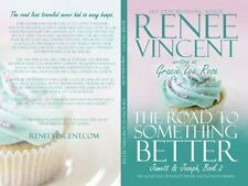 Jamett and Joseph Ser.: The Road to Something Better Bk. 2 by Renee Vincent...