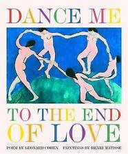 Dance Me to the End of Love by Leonard Cohen (Hardback, 2006)