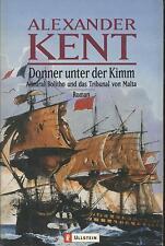 Alexander Kent - Donner unter der Kimm - Admiral Bolitho u. d. Tribunal v. Malta