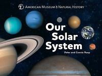 Our Solar System [Science for Toddlers] by American Museum of Natural History ,