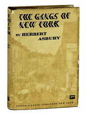 THE GANGS OF NEW YORK by Herbert Asbury ~ First Edition 1928 ~ Scorsese film 1st