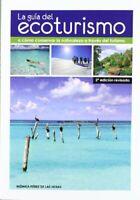 Guia del ecoturismo o como conservar la naturaleza a traves de