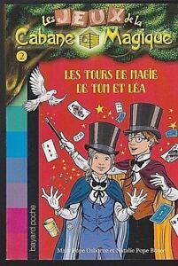 LES JEUX de la CABANE MAGiQUE 2 Les tours de magie de Tom et Léa
