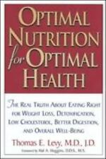 Optimal Nutrition for Optimal Health by Thomas E. Levy (English) Paperback Book