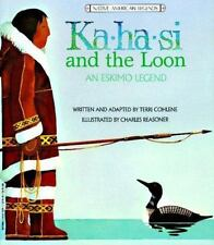 Ka-ha-si and the Loon: An Eskimo Legend