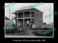 OLD LARGE HISTORIC PHOTO OF FREDERICKTON NSW VIEW OF THE OLD POST OFFICE c1900