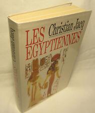 Christian Jacq - Les Egyptiennes , portraits de femmes de l'Egypte pharaonique