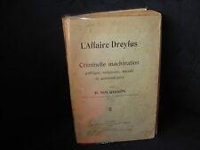 """RARE """"L'affaire DREYFUS-criminelle machination""""B.Nourisson-1909"""
