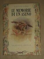 Le memorie di un asino - la Contessa di Segur - La Scuola Editrice, 1953