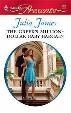 Presents: The Greek's Million-Dollar Baby Bargain 2805 by Julia James (2009,...