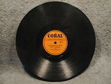 "78 RPM 10"" Record Bill Darnel Sugarfoot Rag & Chattanoogie Shoe Coral 60147"