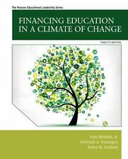 Financing Education in a Climate of Change by Deborah A. Verstegen, Vern R., Jr.