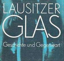 Lausitzer Glas Geschichte und Gegenwart. Gisela Haase, Weißwasser Design Katalog