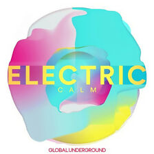 Global Underground Electric Calm Vol. 7 - CD Soundtrack