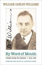 By Word of Mouth: Poems from the Spanish, 1916-1959 (Bilingual Edition) (New Dir