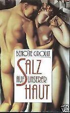 Benoite Groult - Salz auf unserer Haut