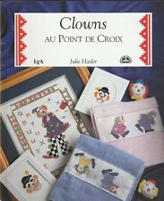 LIVRE Clowns au Point de croix LTA DMC Julie Hasler