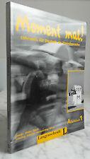1996 MOMENT MAL ARBEITSBUCH1 LANGENSCHEIDT BERLIN IN4 ILLUSTRE  EN ALLEMAND TBE