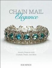 Chain Mail Elegance: Jewelry Projects with Crystals, Pearls, and  by Ripsch, Sue