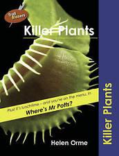 Orme, David,Bird, Helen, Killer Plants (Trailblazers), Very Good Book