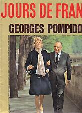 JOURS DE FRANCE N°1008 édition spéciale Président Georges Pompidou