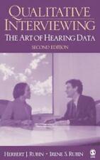 Qualitative Interviewing: The Art of Hearing Data, Rubin, Herbert J., Rubin, Ire