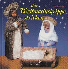 Die Weihnachtskrippe stricken von Jan Messent * Weihnachten Handarbeit