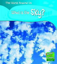 What is the Sky? (Read and Learn: World Around Us), New, Monica Hughes Book