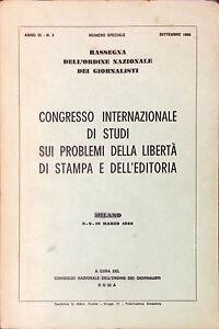 CONGRESSO INTERNAZIONALE DI STUDI SUI PROBLEMI DELLA LIBERTÀ DI STAMPA - 1968