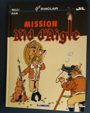 Gil Sinclair 3 EO Mission Nid d'Aigle Walli Bom Lombard