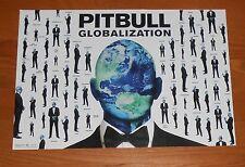 Pitbull Globalization 2-Sided Flat Promo 2014 Poster 12 x 18 Rare