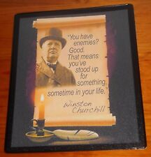 Sir Winston Churchill you have enemies quote mouse mat pad