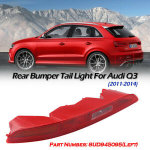 For Audi Q3 2011-14 Rear Left Side Bumper Lower Tail Light Stop Lamp 8UD945095