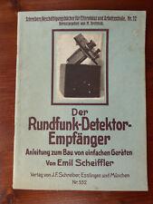 Der Rundfunk-Detektor-Empfänger Anleitung zum Bau einfache Gerät 1926 Scheiffler