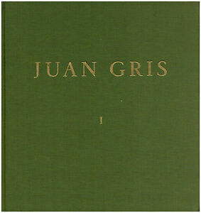Juan Gris: Catalogue raisonee de l'oeuvre peint. 2 volumes (1977)