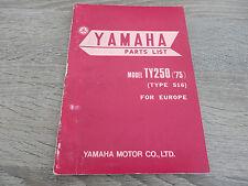 Yamaha parts list catalogue de pièces de rechange ty250'75 type 516 explosion dessin bien