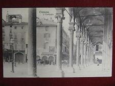 Cremona Porticato- anni 10/20, non viaggiata, animata #12832