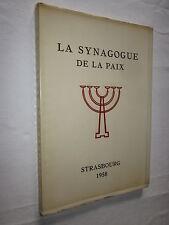 ALSACE : LA SYNAGOGUE DE LA PAIX STRASBOURG 1958
