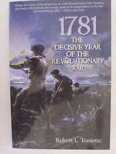 1781 - The Decisive Year of the Revolutionary War