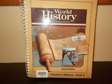 World History for Christian Schools Book 2 Teachers Edition 2nd Edition
